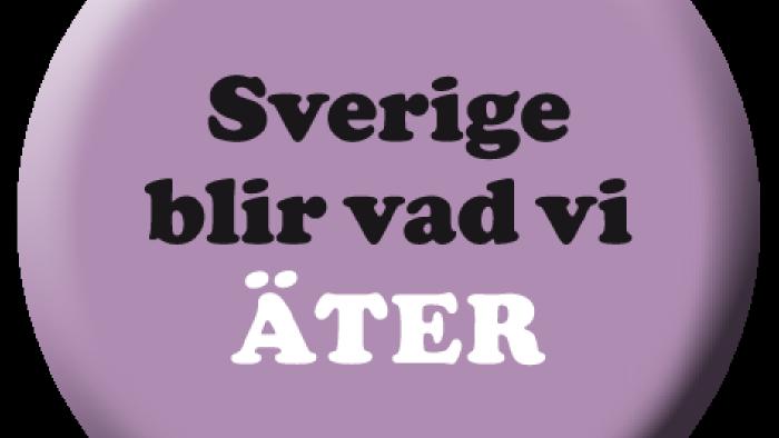 Sverige blir vad vi äter, valknapp