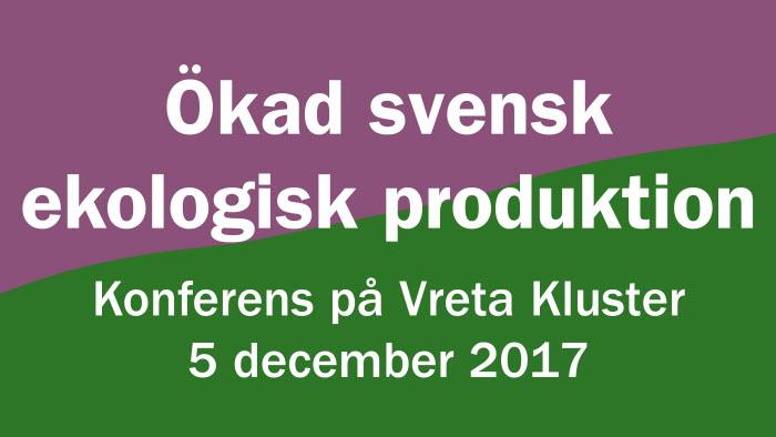 Ökad svensk ekologisk produktion