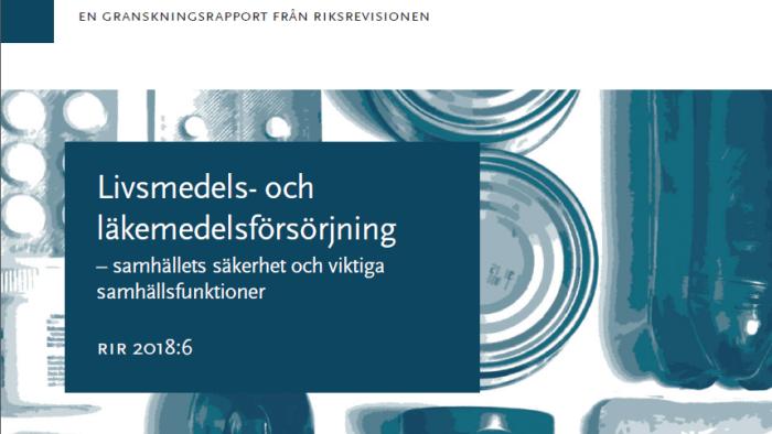 Riksrevisionens rapport om livsmedel och kris
