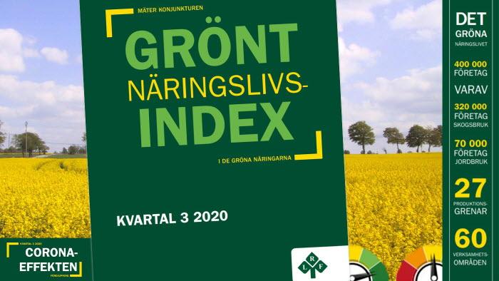 LRF släpper grönt näringslivsindex som visar temperaturen i den stora basnäringen.