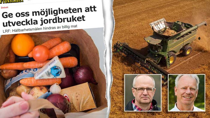 Palle Borgström, förbundsordförande, LRF Per Lindahl, styrelseordförande, Lantmännen i debattartikel i Aftonbladet